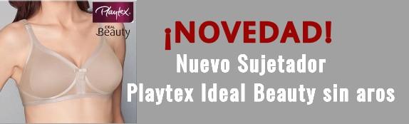 NUEVO SUJETADOR PLAYTEX IDEAL BEAUTY