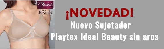 NUEVO SUJETADOR PLAYTEX IDEAL BEAUTY